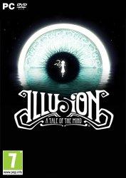 Illusion: A Tale of the Mind (2018) PC   Лицензия