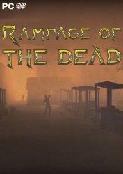 Rampage of the Dead (2018) PC | Лицензия