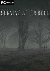 Survive after hell