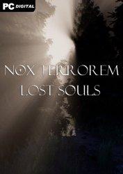 Nox Terrorem: Lost Souls